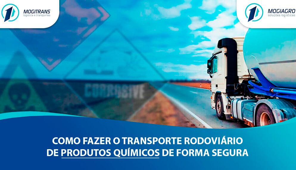 Como fazer o transporte rodoviário de produtos químicos de forma segura